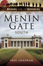 Menin Gate South: In Memory and In Mourning