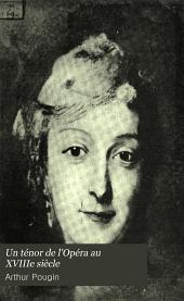 Un ténor de l'Opéra au XVIIIe siècle: Pierre Jélyotte et les chanteurs de son temps