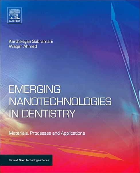 Emerging Nanotechnologies in Dentistry PDF