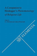 A Companion to Heidegger s Phenomenology of Religious Life PDF