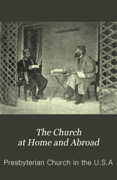 The Church at Home and Abroad: Volumes 15-16