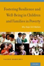 Fostering Resilience and Well-being in Children and Families in Poverty