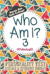 Who Am I? 3
