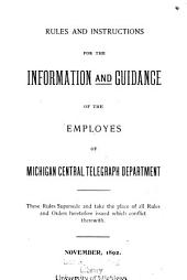 Rules and Instructions for the Information and Guidance of the Employes of Michigan Central Telegraph Department
