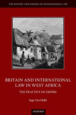 Britain and International Law in West Africa PDF