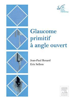 Glaucome Primitif    Angle Ouvert PDF