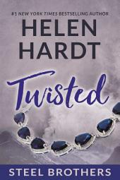 Twisted: Steel Brothers Saga #8