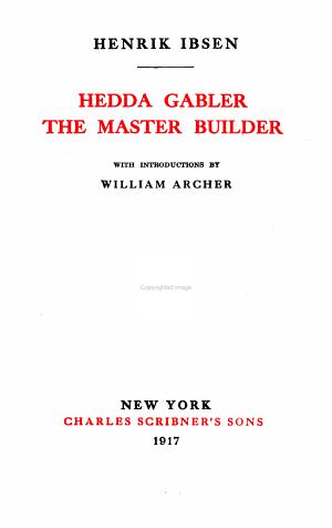 Hedda Gabler. The master builder