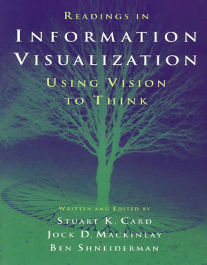 Readings in Information Visualization