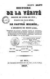 Histoire de la vérité sortie du fond du Puy, écrite par elle-même, ou le pauvre Michée, l'hermite du Mont-Anis...
