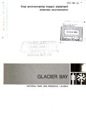 Glacier Bay National Park (N.P.) and Preserve, Wilderness Recommendation: Environmental Impact Statement