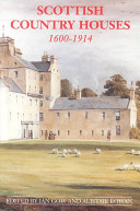 Scottish Country Houses, 1600-1914