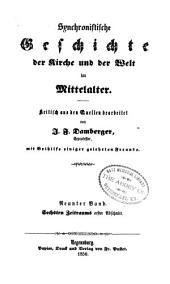 Synchronistische Geschichte der Kirke und der Welt im Mittelalter: Band 9