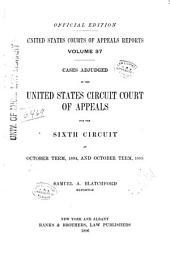 United States Courts of Appeals Reports: Cases Adjudged in the United States Circuit Court of Appeals, Volume 37