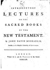 Introductory Lectures to the Sacred Books of the New Testament