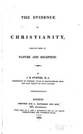 The Evidence of Christianity: Derived from Its Nature and Reception