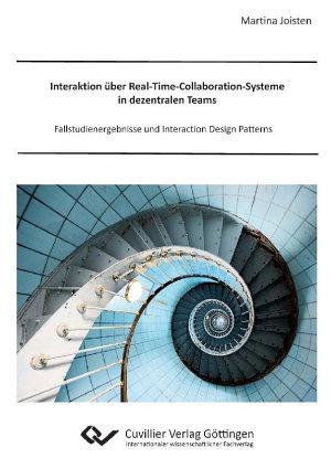 Interaktion   ber Real Time Collaboration Systeme in dezentralen Teams PDF
