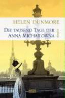Die tausend Tage der Anna Michailowna PDF