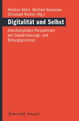 Digitalisierung Subjekt Bildung