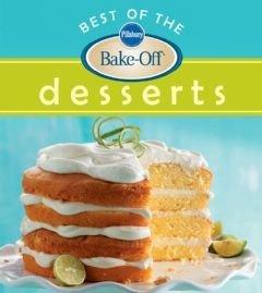 Pillsbury Best of the Bake Off Desserts Book