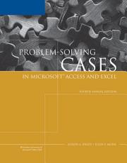 Problem Solving Cases in Microsoft Access and Excel  Annual Edition PDF