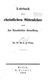 Lehrbuch der christlichen Sittenlehre und der Geschichte derselben