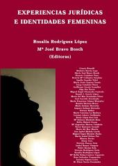 Experiencias jurídicas e identidades femeninas