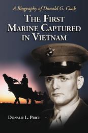 The First Marine Captured in Vietnam