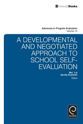 A National Developmental and Negotiated Approach to School and Curriculum Evaluation