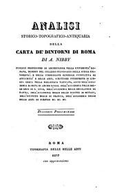 Analisi storico-topografico-antiquaria della carta de ́ Dintorni di Roma: Volume 1