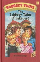 Bobbsey Twins 01  The Bobbsey Twins of Lakeport PDF