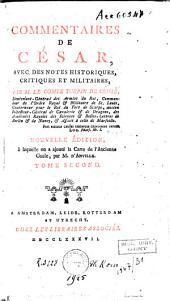 Commentaires de César: avec des notes historiques, critiques et militaires par le comte Turpin de Crissé, Volume2