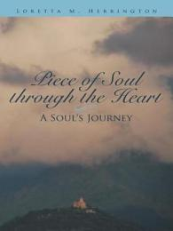Piece of Soul through the Heart