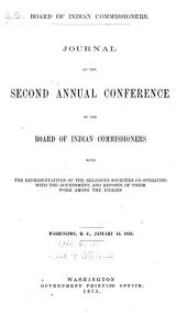Journal of the Second Annual Conference of the Board of Indian Commisioners: With the Representatives of the Religious Societies Cooperating with the Government, and Reports of Their Work Among the Indians, Washington D.C., January 15, 1873