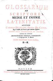 Glossarium ad scriptores mediae et infimae latinitatis: Volume 2, Part 1