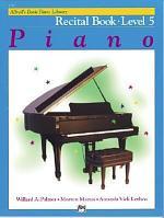 Alfred's Basic Piano Course Recital Book, Bk 5