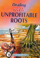 DEALING WITH UNPROFITABLE ROOTS PDF