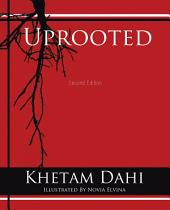 Uprooted: Second Edition