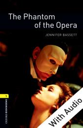 The Phantom of the Opera - With Audio Level 1 Oxford Bookworms Library: Edition 3
