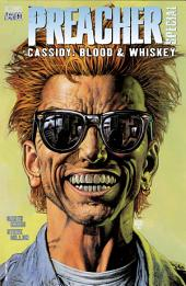 Preacher Special: Cassidy: Blood and Whiskey #1