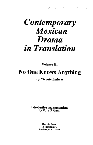 Contemporary Mexican Drama in Translation  No one knows anything