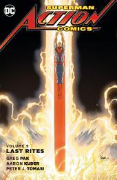 Superman - Action Comics Vol. 9: Last Rites