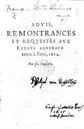Advis, remontrnces et requestes aux Estats Generaux tenus à Paris, 1614. Par six Paysans
