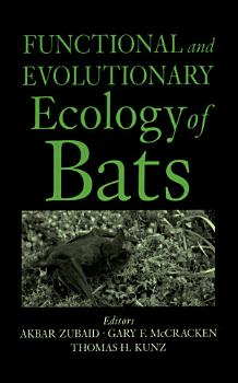 Functional and Evolutionary Ecology of Bats PDF