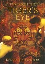 Through the Tiger's Eye