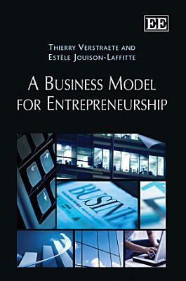A Business Model for Entrepreneurship