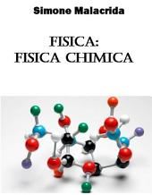 Fisica: fisica chimica
