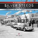 Porsche - Silver Steeds