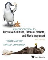 Introduction To Derivative Securities  Financial Markets  And Risk Management  An  Second Edition  PDF