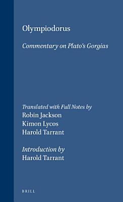 Olympiodorus  Commentary on Platos Gorgias PDF